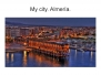 My city. Almeria